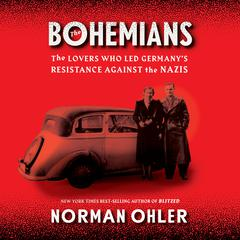 The Bohemians by Norman Ohler audiobook