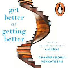 Get Better at Getting Better by V Chandramouli audiobook