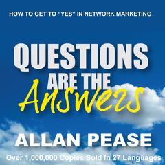 Questions are the Answers by Allan Pease audiobook