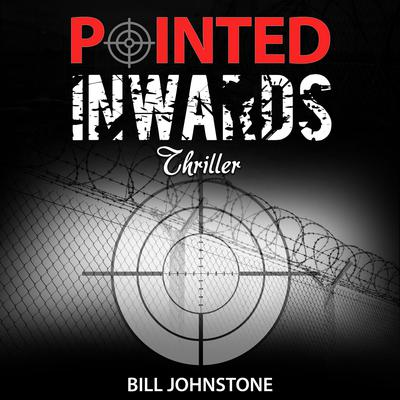 Pointed Inwards by Bill Johnstone audiobook
