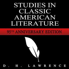Studies in Classic American Literature by D. H. Lawrence audiobook