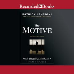 The Motive by Patrick M. Lencioni audiobook