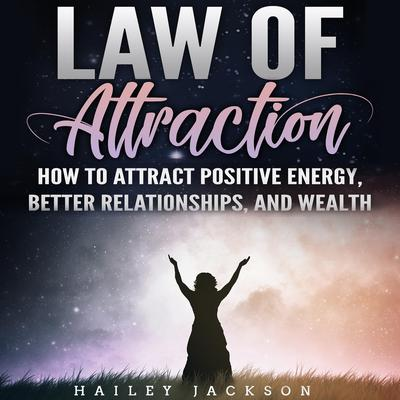 Law of Attraction by Hailey Jackson audiobook