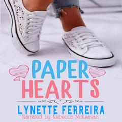 Paper Hearts by Lynette Ferreira audiobook