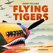 The Flying Tigers by  John Toland audiobook