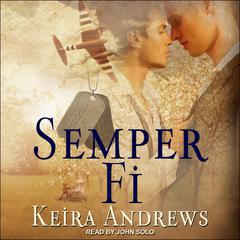 Semper Fi by Keira Andrews audiobook