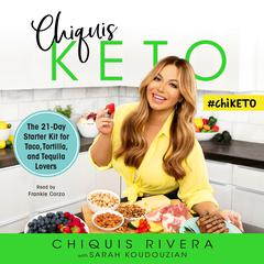 Chiquis Keto by Chiquis Rivera audiobook
