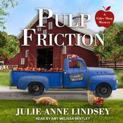 Pulp Friction by  Julie Ann Lindsey audiobook