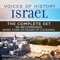 Voices of History Israel: The Complete Set by Assorted Authors audiobook