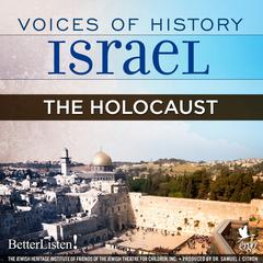 Voices of History Israel: The Holocaust by Meshulam Riklis audiobook