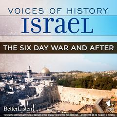 Voices of History Israel: The Six Day War and After by Danny Koenigstein audiobook