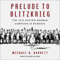 Prelude to Blitzkrieg by Michael B. Barrett audiobook