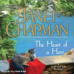 The Heart of a Hero by Janet Chapman audiobook