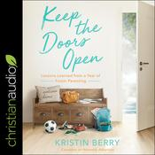 Keep the Doors Open by  Kristin Berry audiobook