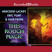 This Rough Magic by  Mercedes Lackey audiobook