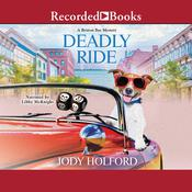Deadly Ride by  Jody Holford audiobook