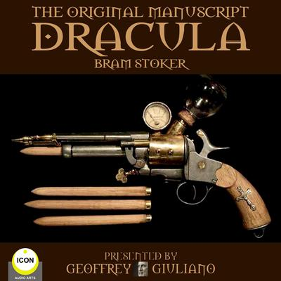 Dracula The Original Manuscript by Bram Stoker audiobook