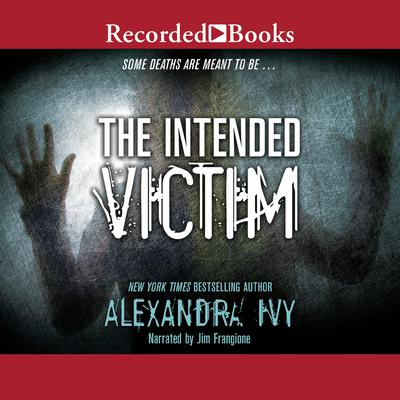 The Intended Victim by Alyssa Rose Ivy audiobook