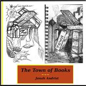 The Town of Books by  Jonah Andrist audiobook