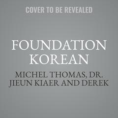 Foundation Korean by Michel Thomas audiobook
