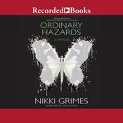 Ordinary Hazards by  Nikki Grimes audiobook