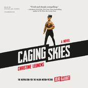 Caging Skies by  Christine Leunens audiobook