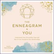 The Enneagram & You by  Gina Gomez audiobook