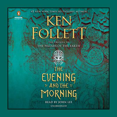 The Evening and the Morning by Ken Follett audiobook