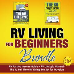 RV Living for Beginners Bundle (2-in-1) by Jeremy Frost audiobook