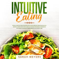 Intuitive Eating by Sarah Meyers audiobook