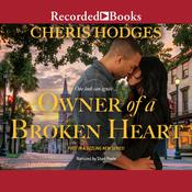 Owner of a Broken Heart by  Cheris Hodges audiobook