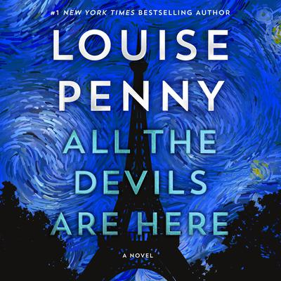 All the Devils Are Here by Louise Penny audiobook