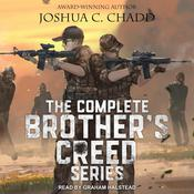 The Complete Brother's Creed Box Set by  Joshua C. Chadd audiobook