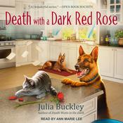 Death with a Dark Red Rose by  Julia Buckley audiobook
