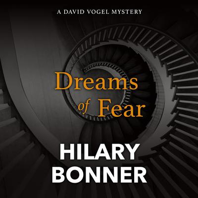 Dreams of Fear by Hilary Bonner audiobook
