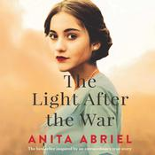 The Light After the War by  Anita Abriel audiobook