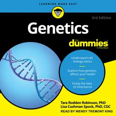 Genetics for Dummies, 3rd edition by Tara Rodden Robinson audiobook
