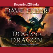Dog and Dragon by  Dave Freer audiobook