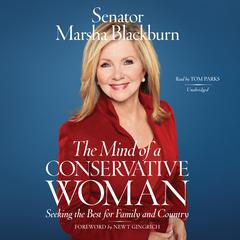 The Mind of a Conservative Woman by Senator Marsha Blackburn audiobook