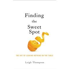 Finding the Sweet Spot by Leigh Thompson audiobook