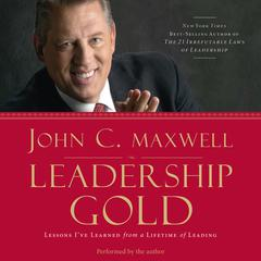 Leadership Gold by John C. Maxwell audiobook