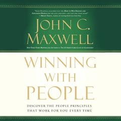 Winning with People by John C. Maxwell audiobook