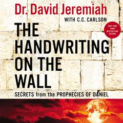 The Handwriting on the Wall by David Jeremiah audiobook