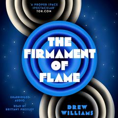 The Firmament of Flame by Drew Williams audiobook