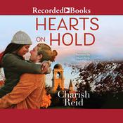 Hearts on Hold by  Charish Reid audiobook