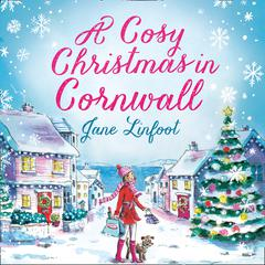A Cosy Christmas in Cornwall by Jane Linfoot audiobook