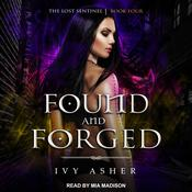 Found and Forged by  Ivy Asher audiobook