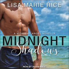 Midnight Shadows by Lisa Marie Rice audiobook