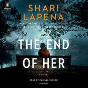 The End of Her by  Shari Lapeña audiobook
