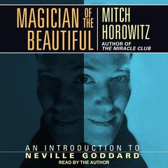 Magician of the Beautiful by Mitch Horowitz audiobook